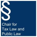 Chair for Tax Law and Public Law